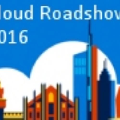 Cloud Roadshow 2016, lo streaming live da Milano