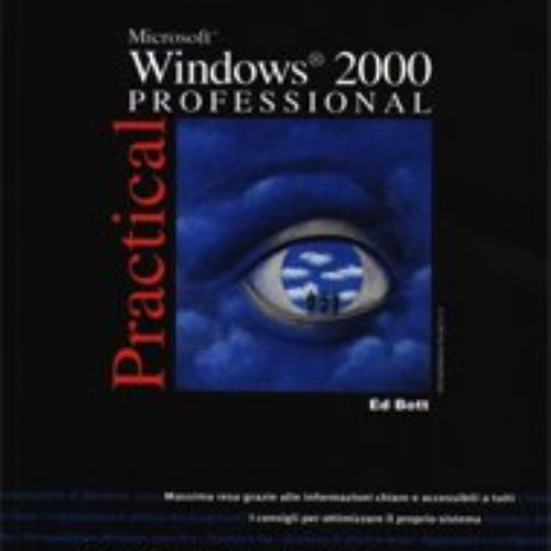 Practical Windows 2000 Professional
